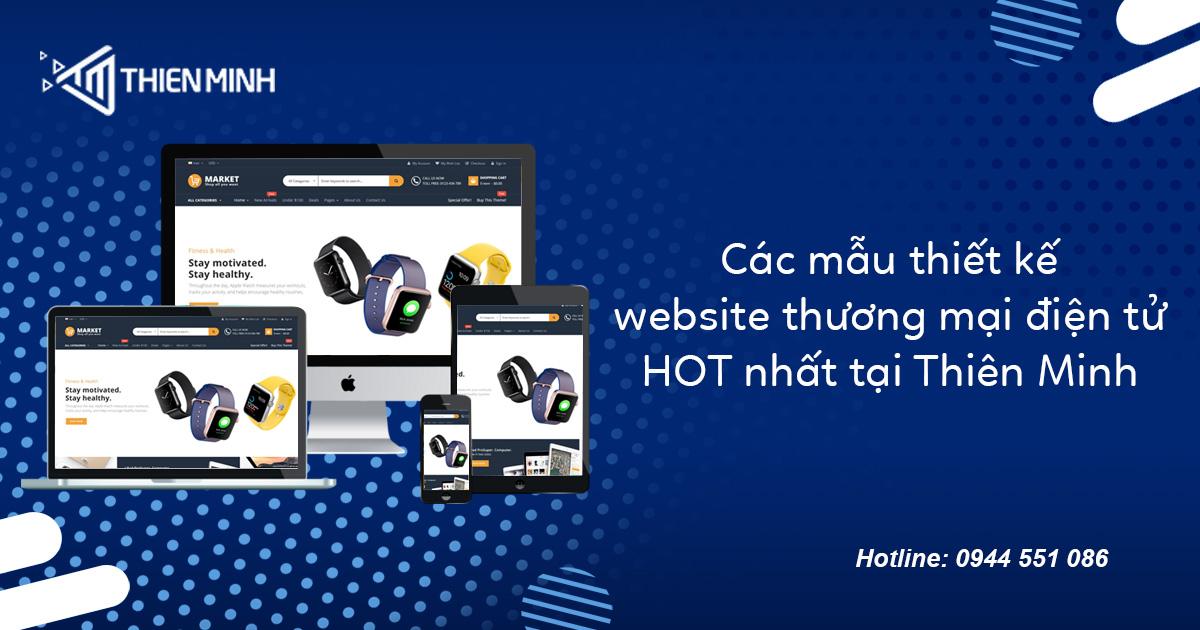 Các mẫu thiết kế website thương mại điện tử HOT tại Thiên Minh.